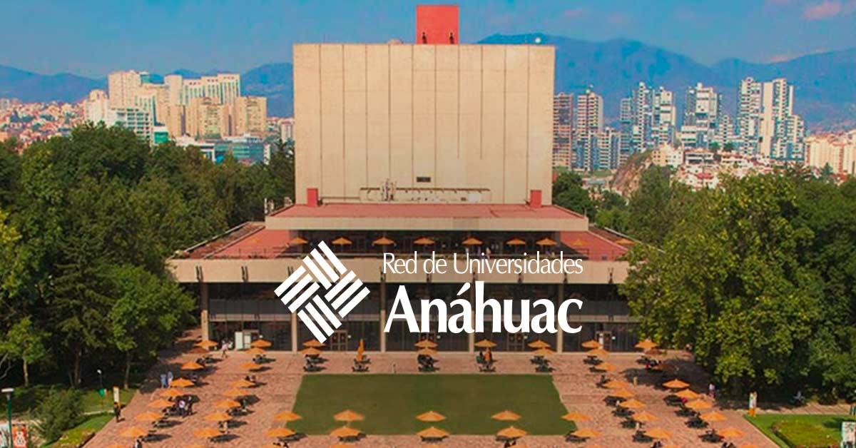 Por qué la Universidad Anáhuac se encuentra entre las mejores universidades  del mundo? | Blog Red de Universidades Anáhuac