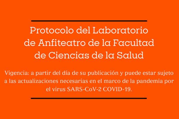 Protocolo del Laboratorio de Anfiteatro de la Facultad de Ciencias de la Salud