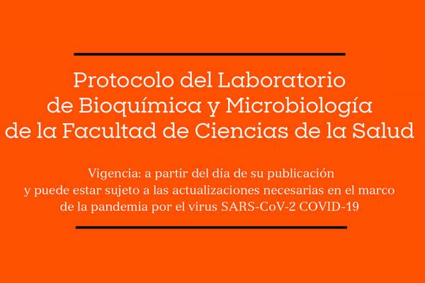 Protocolo del Laboratorio de Bioquímica y Microbiología de la Facultad de Ciencias de la Salud