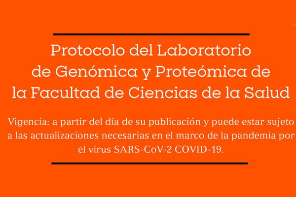 Protocolo del Laboratorio de Genómica y Proteómica de la Facultad de Ciencias de la Salud