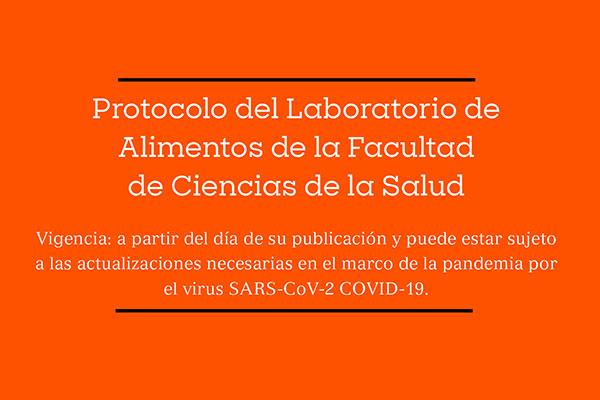 Protocolo del Laboratorio de Alimentos de la Facultad de Ciencias de la Salud