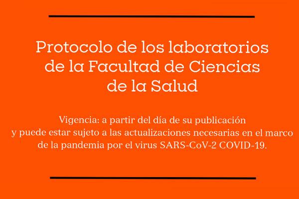 Protocolo de los laboratorios de la Facultad de Ciencias de la Salud