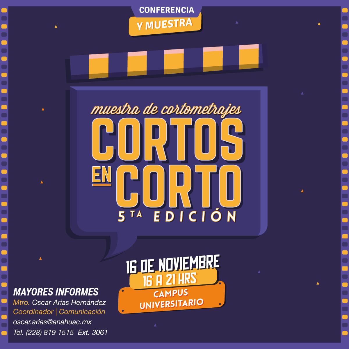 Cortos en Corto: 5ta Muestra de Cortometrajes
