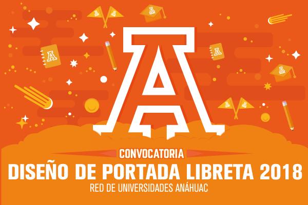 Diseño de Portada para la Libreta Anáhuac 2018