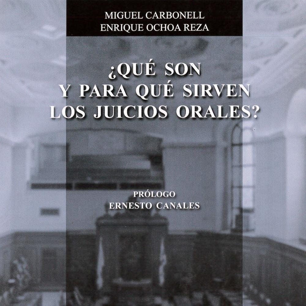 1 / 14 - KGF5819 C37 2014 ¿Qué son y para qué sirven los juicios orales? Miguel Carbonell y Enrique Ochoa Reza - Porrua, México 2014