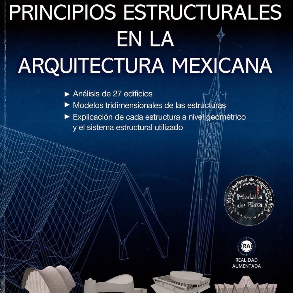 14 / 14 - NA2131 S65 2015 Principios Estructurales en la Arquitectura Mexicana Luis Fernando Solís Ávila - Trillas, México 2015
