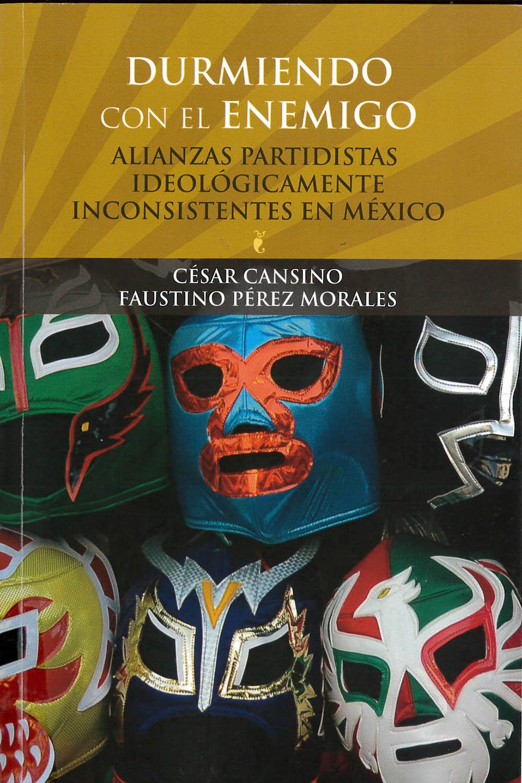 2 / 10 - JL1298 C35 Durmiendo con el enemigo César Casino y Faustino Pérez Morales - BUAP, México 2017