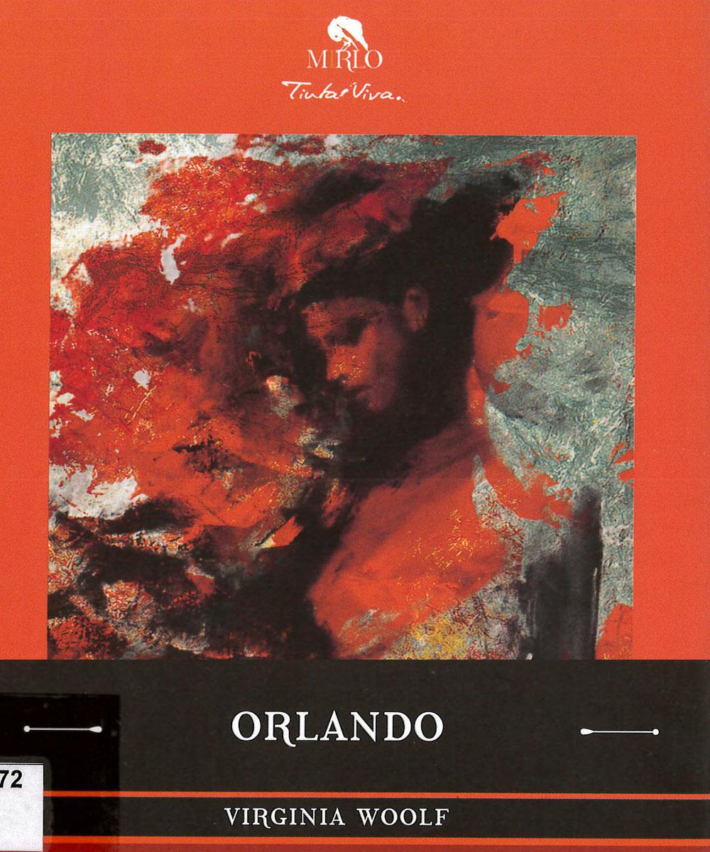 PR6045.O72 W66 Orlando, Virginia Woolf - Mirlo, México 2017