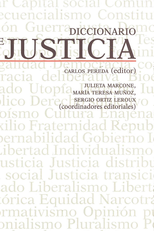 5 / 14 - JC578 D52 Diccionario de Justicia - Siglo XXI Editores, México 2016