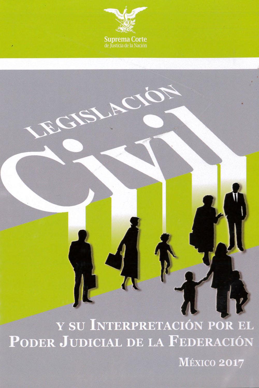 9 / 14 - KGF7611 L44 2017 Legislación Civil - PJF, México 2017