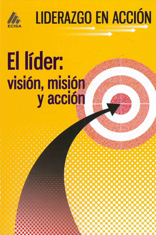 10 / 14 - HD57.7 G35 2015 Liderazgo en Acción 5 Tomos, Gonzalo Gallo González - ECISA, México 2015