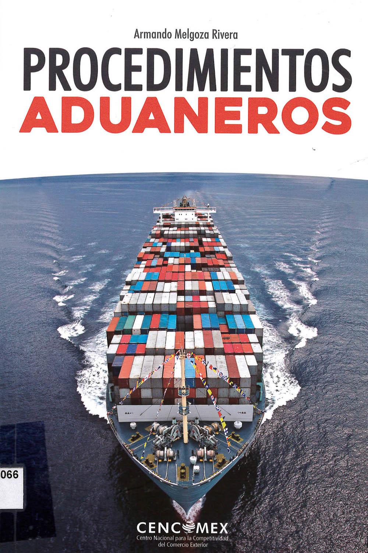 5 / 26 - KGF4066 M35 Procedimientos Aduaneros, Armando Melgoza Rivera - CENCOMEX, México 2017