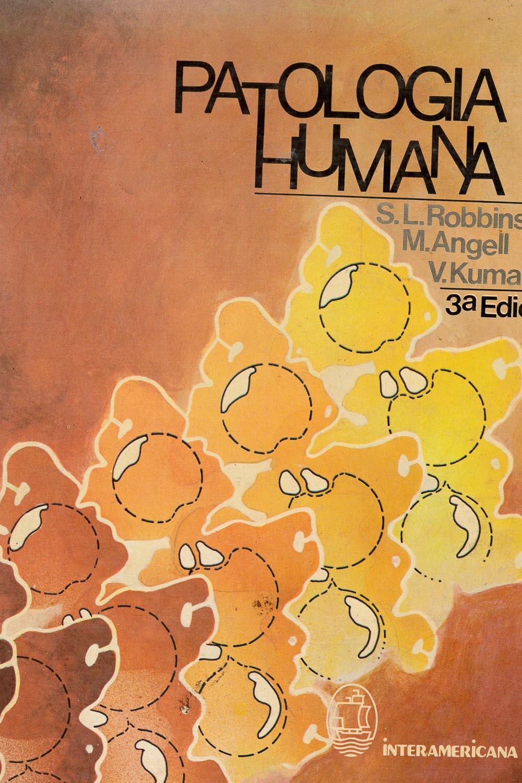 23 / 26 - RB111 R62 1985 Patología Humana, S.L. Robbins - Interamericana, México 1985