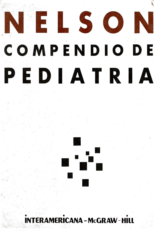 26 / 26 - RJ45 N45 Compendio de Pediatría, Richard, Robert Behrman, Kliegman - Interamericana, México 1991
