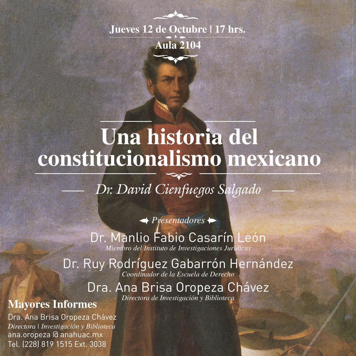 Una Historia del Constitucionalismo Mexicano