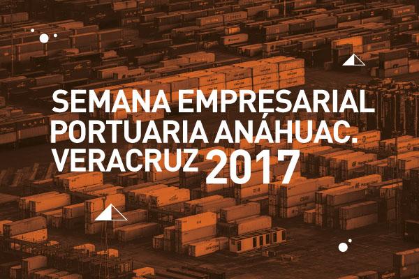 Semana Empresarial Portuaria Anáhuac, Veracruz 2017