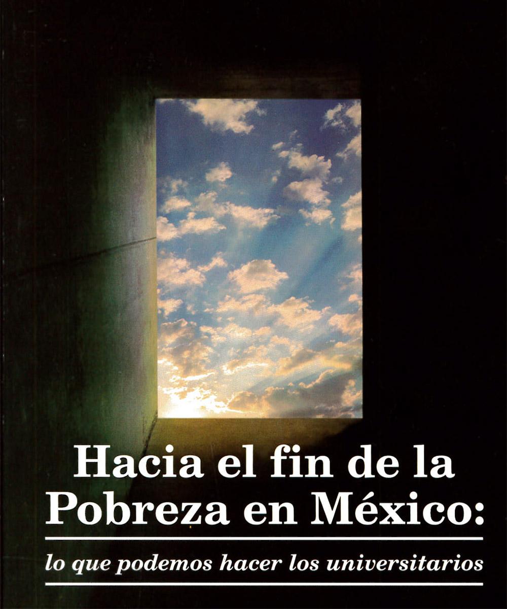 2 / 6 - HC140 A54 Hacia el fin de la Pobreza en México, Ignacio Algara Cossío - UCEM, México 2015