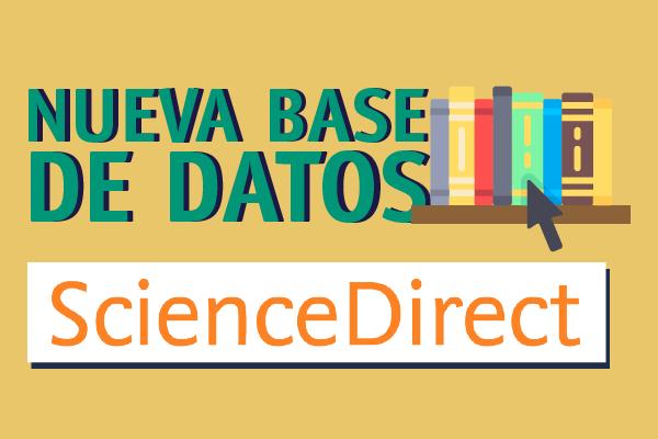 ScienceDirect, nueva Base de Datos