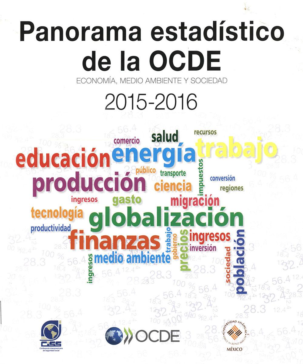 6 / 7 - HC133 P35 Panorama estadístico de la OCDE. Economía, medio ambiente y sociedad - CISS, OCDE, Universidad Anáhuac México, París 2016