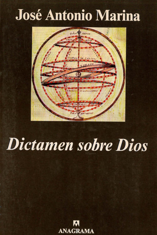 6 / 26 - BL51 M37 2002 Dictamen sobre Dios, José Antonio Marina - Anagrama, Barcelona 2002