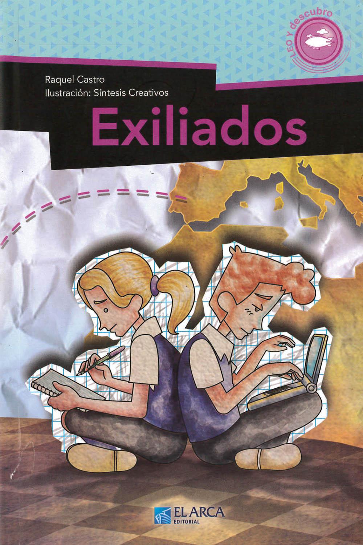 8 / 26 - LB3013.3 C38 Exiliados, Raquel Castro - El Arca, México 2014