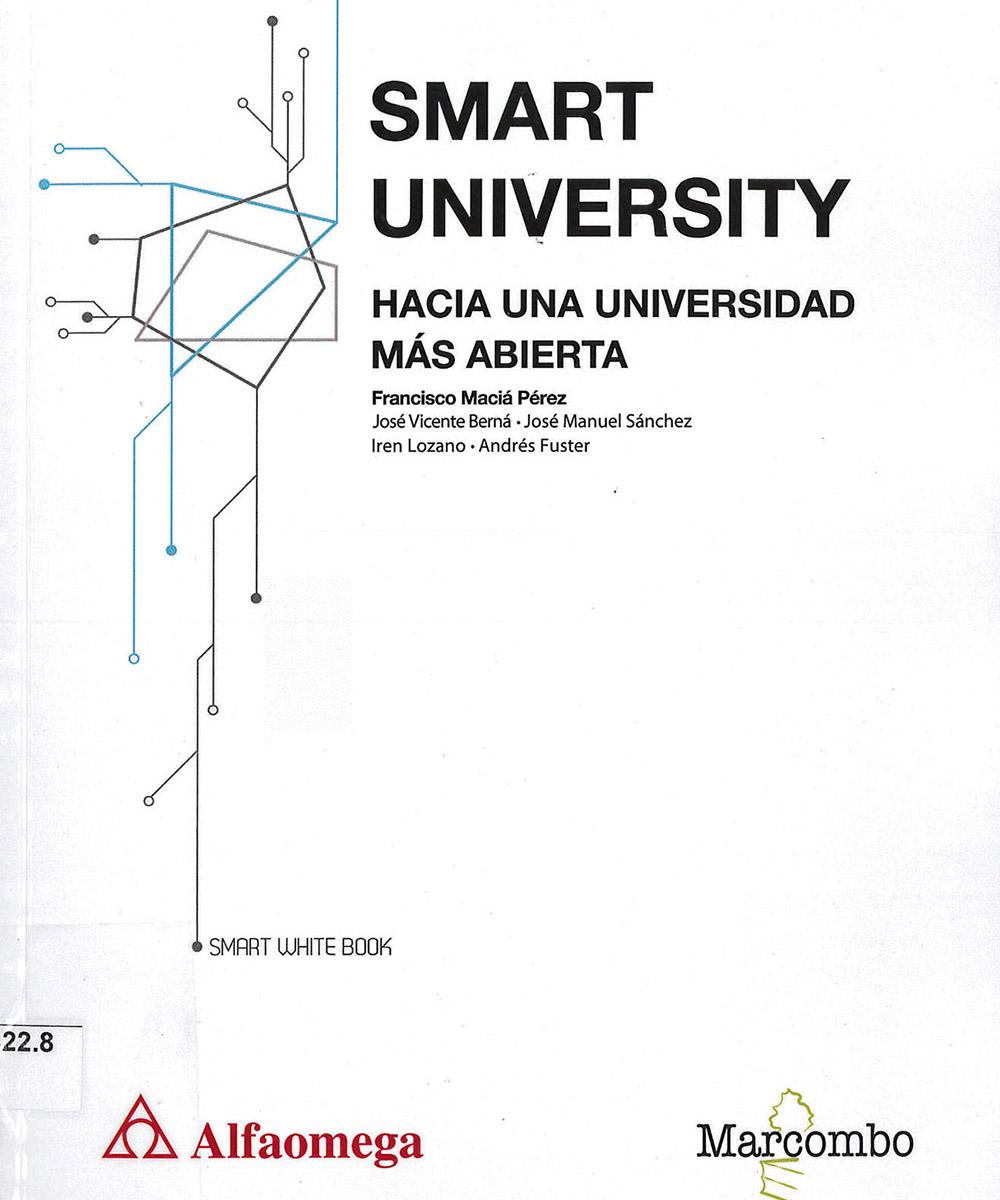 14 / 15 - LB2822.8 M32 Smart University, Francisco Maciá Pérez - Alfaomega, México 2017