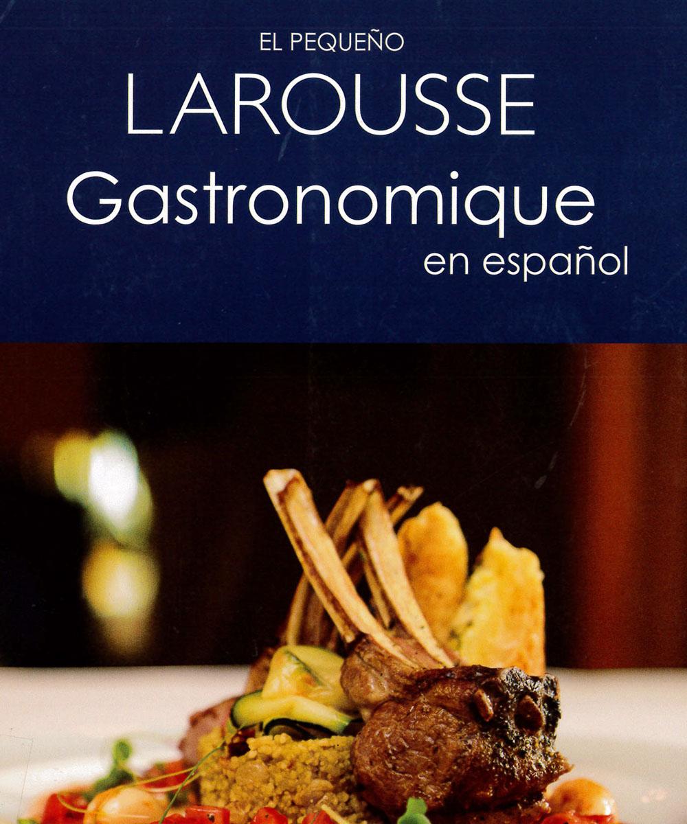 1 / 9 - TX349 L37 El pequeño Larousse Gastronomique - Larousse, México 2014