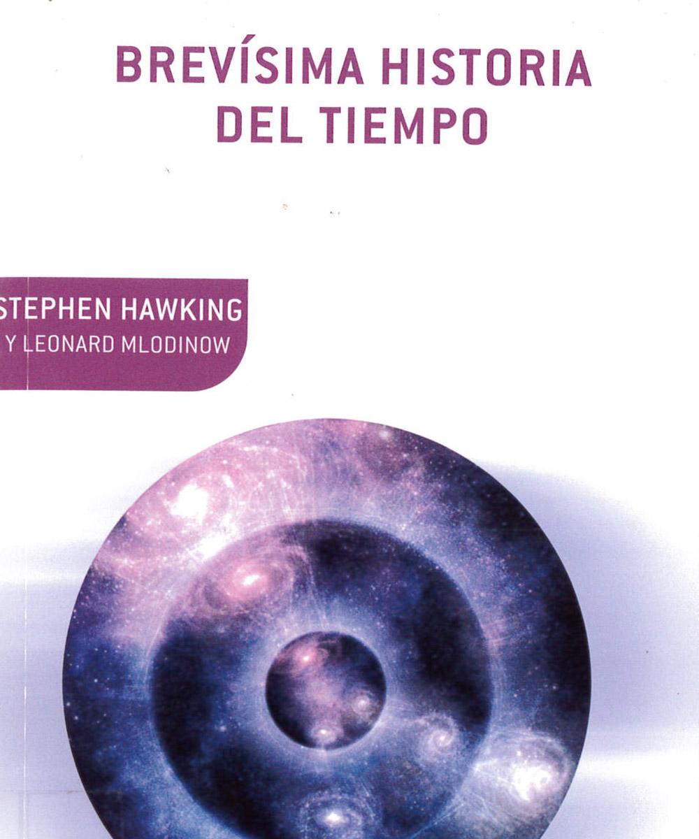 2 / 9 - QB981 H38 Brevísima historia del tiempo, Stephen Hawking - Crítica, México 2005