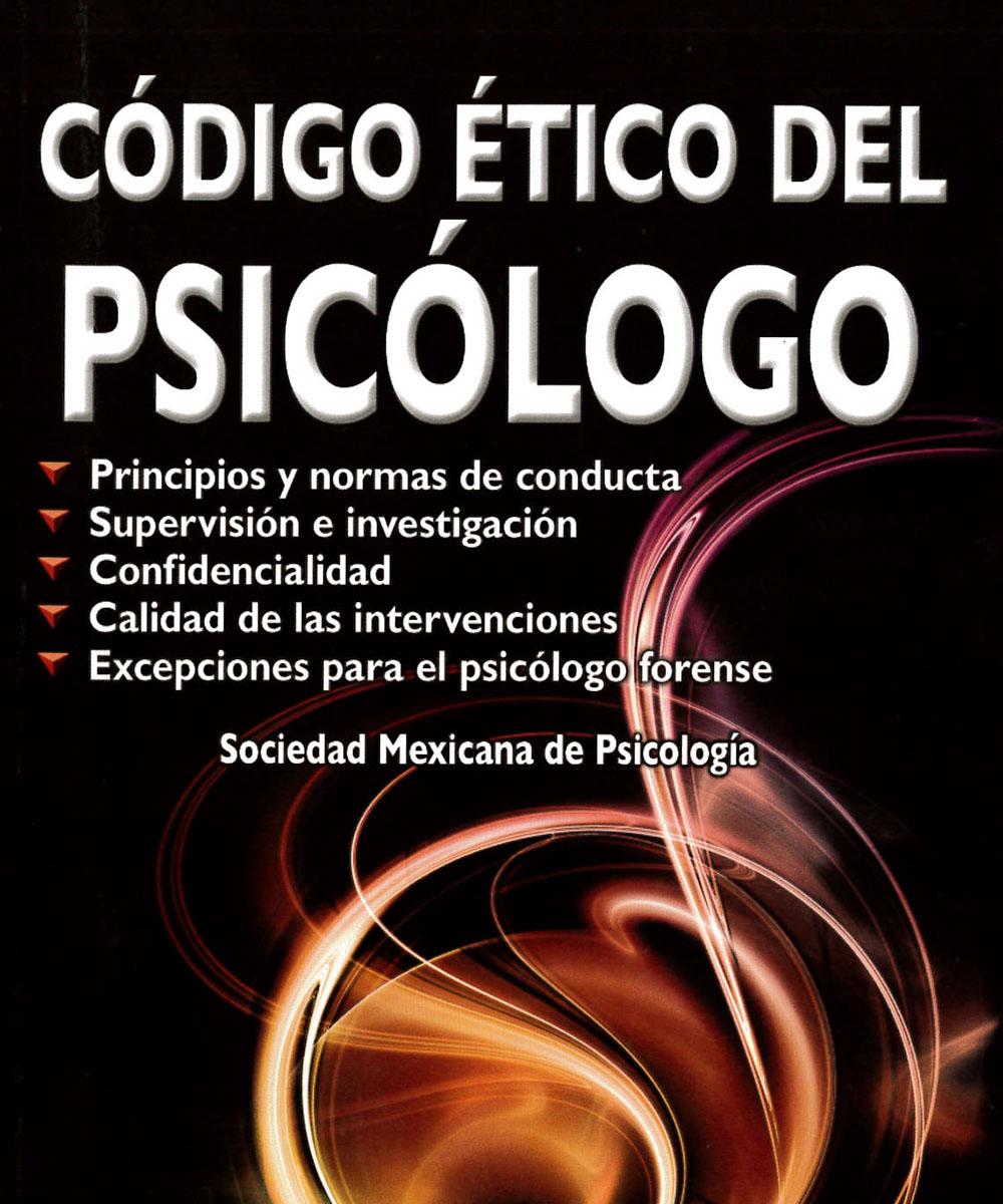 3 / 9 - BJ1725.56 C63 2010 Código ético del psicólogo - Trillas, México 2010