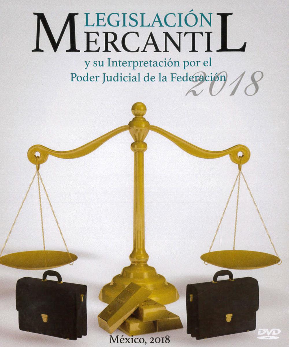 7 / 9 - KGF1059 L44 2018 Legislación Mercantil - Suprema Corte de Justicia, México 2018