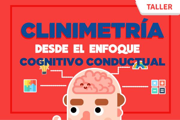 Clinimetría desde el Enfoque Cognitivo Conductual