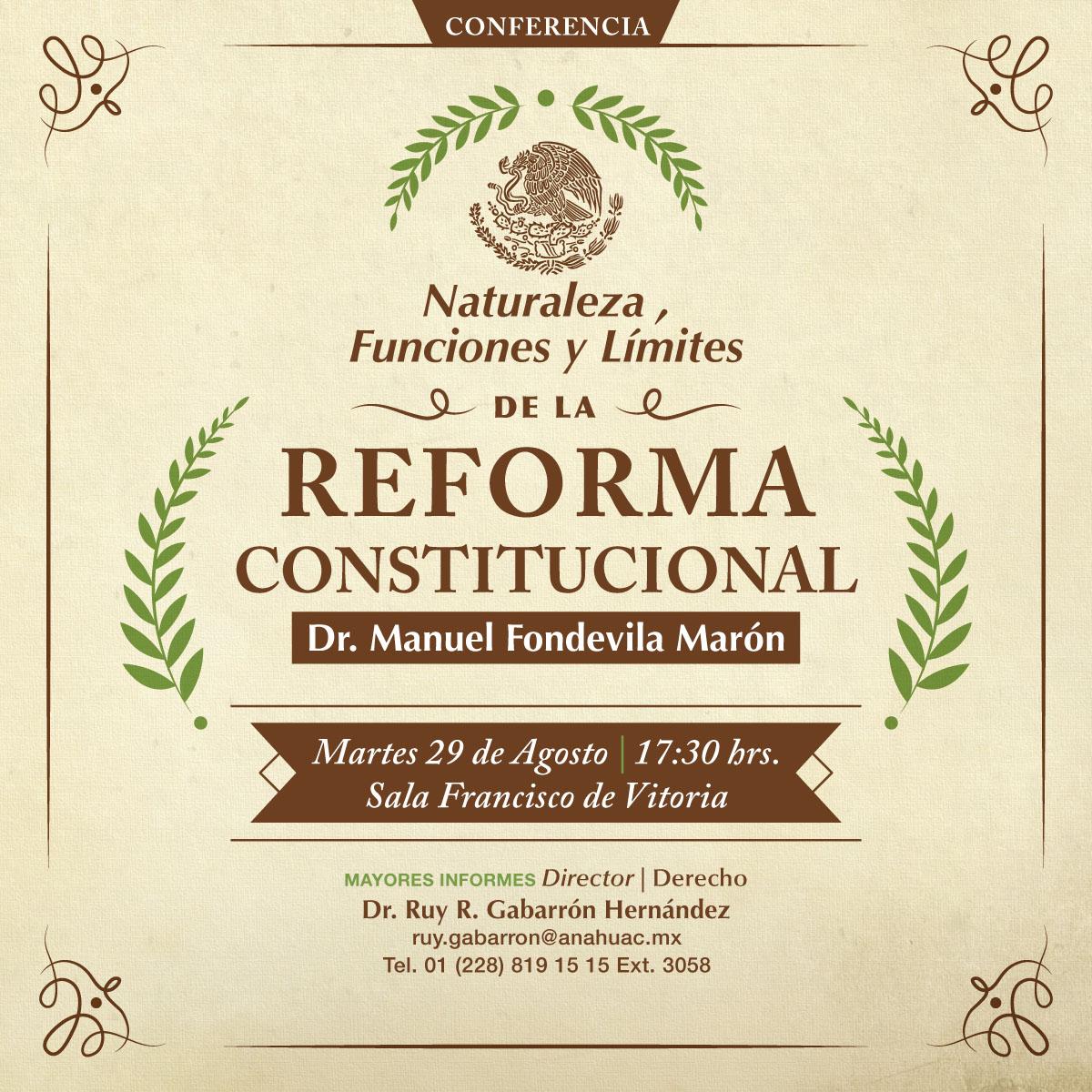 Naturaleza, Funciones y Límites de la Reforma Constitucional
