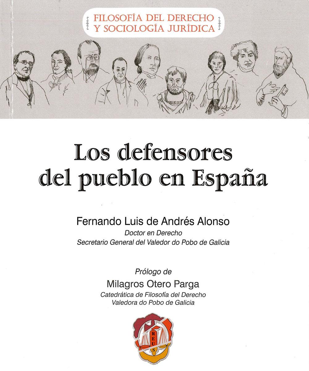 6 / 6 - JC599.M4 A53 Los defensores del pueblo en España, Fernando Luis De Andrés Alonso - REUS, España 2017