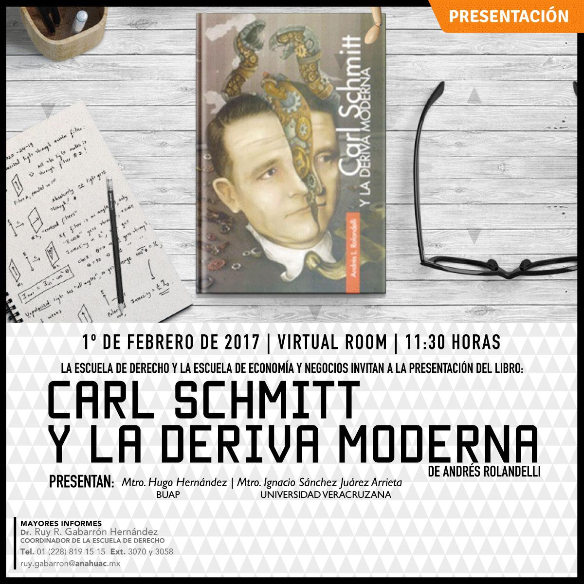Carl Schmitt y la Deriva Moderna