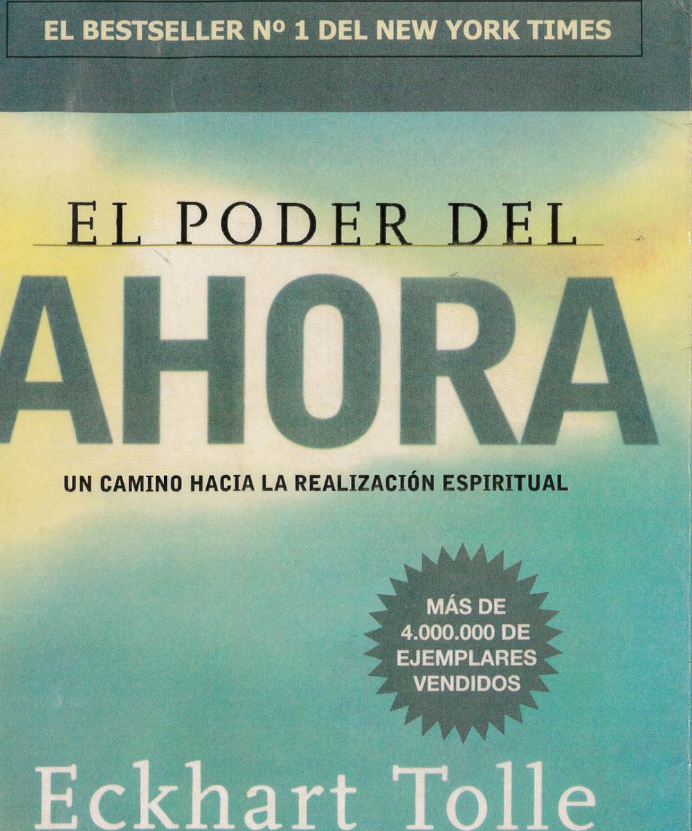 3 / 5 - BL624 T65 El poder del ahora, Eckhart Tolle - Grijalbo, México 2012