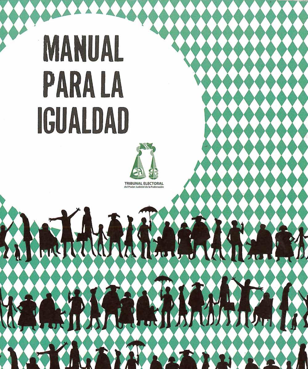 4 / 11 - HM821 M35 Manual para la igualdad - TEPJF, México 2014