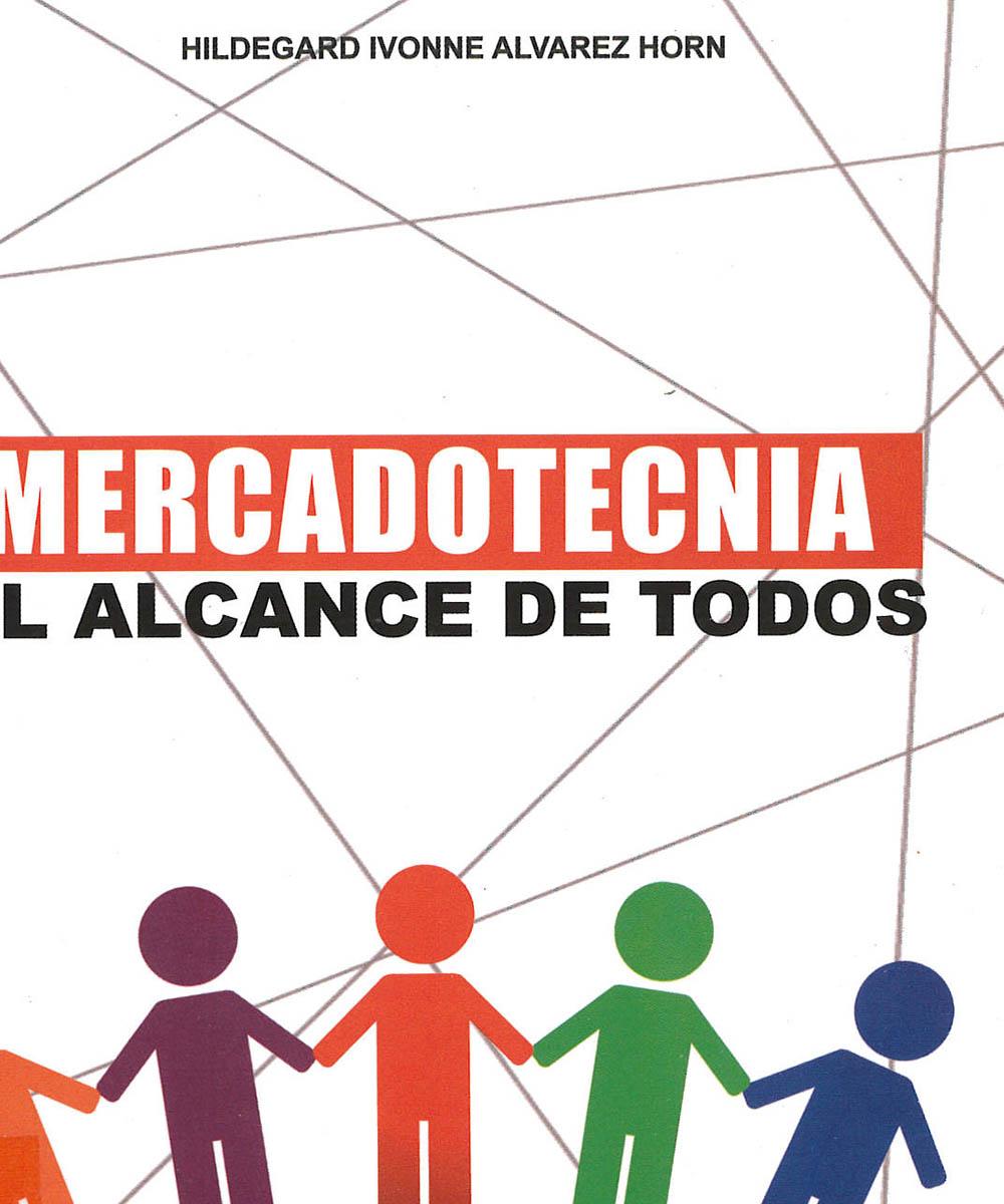 5 / 11 - HF5415 A58 Mercadotecnia al alcance de todos, Hildegard Ivonne Álvarez Horn - GRP, México 2018