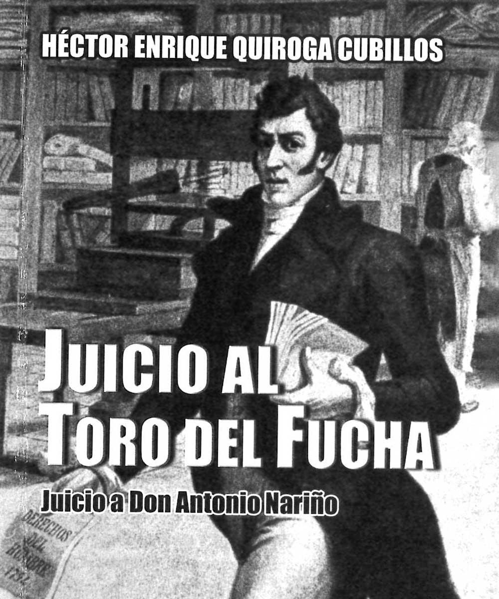 8 / 21 - F2274 Q85 Juicio al Toro del Fucha, Héctor Enrique Quiroga Cubillos - Academia Colombiana de Jurisprudencia, Colombia 2004