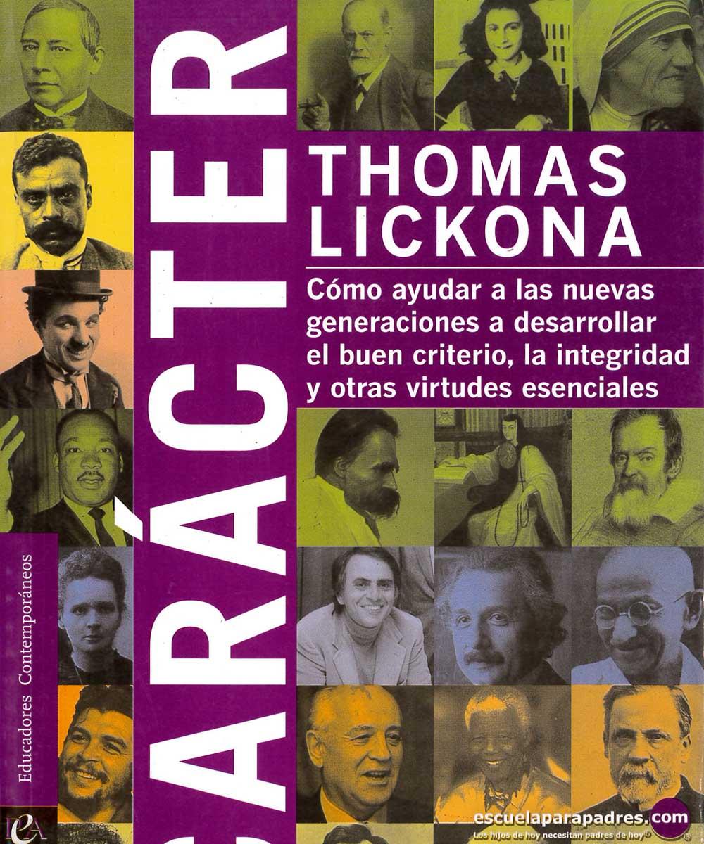 15 / 21 - BJ1525 L52 Carácter, Thomas Lickona - Producciones Educación Aplicada, México 2010