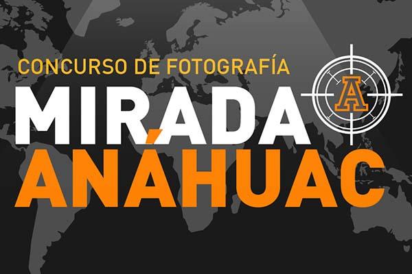Concurso de Fotografía Mirada Anáhuac