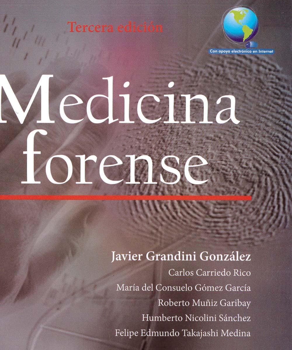 2 / 12 - RA1051 M43 2014 Medicina Forense, Javier Grandini Gonzáles - manual moderno, México 2014