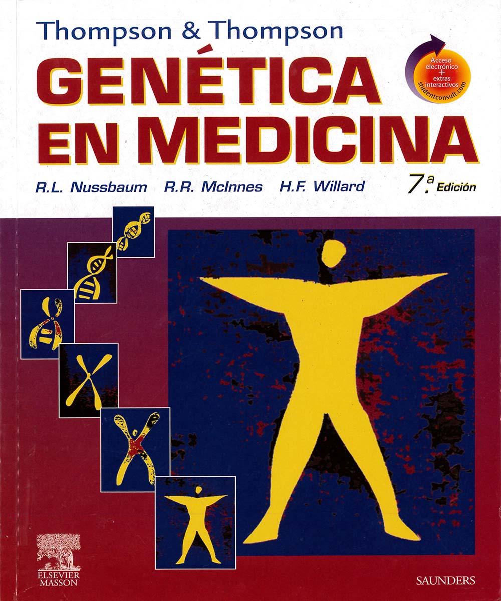 6 / 12 - RB155 N88 2008 ej 2 Genética en medicina, Robert L. Nussbaum - Elsevier, España 2008