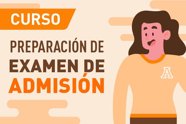 Preparación para Examen de Admisión: Xalapa
