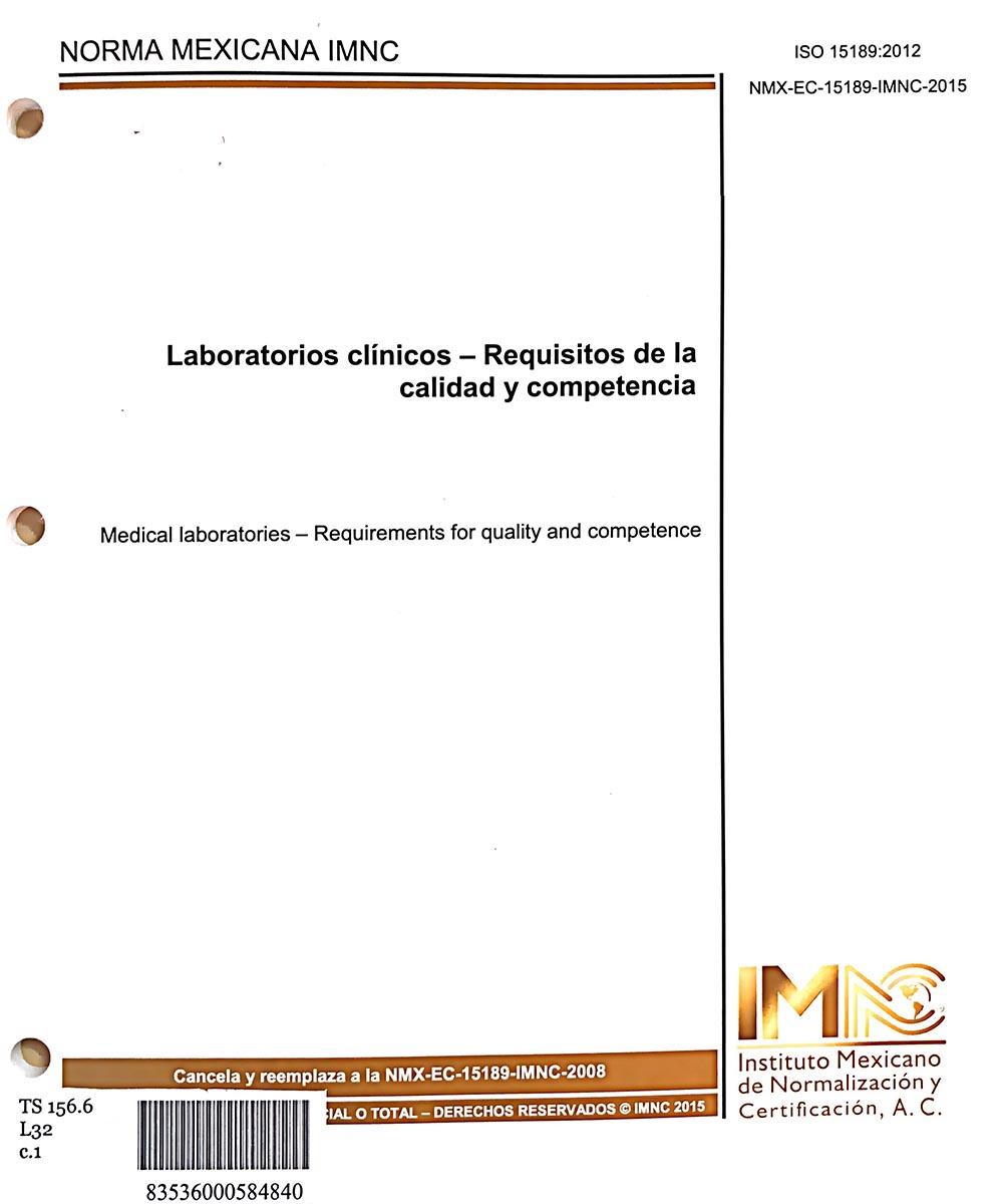 17 / 17 - TS156.6 L32 LABORATORIOS CLÍNICOS - REQUISITOS DE LA CALIDAD Y COMPETENCIA,  INSTITUTO MEXICANO DE NORMALIZACIÓN Y CERTIFICACIÓN, AC. - INSTITUTO MEXICANO DE NORMALIZACIÓN Y CERTIFICACIÓN, AC., MÉXICO 2018