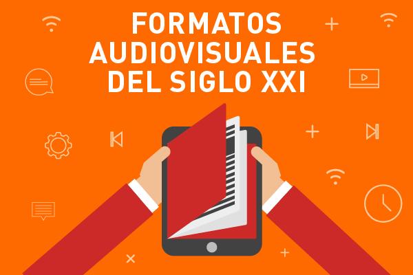 Presentación del Libro Formatos Audiovisuales del Siglo XXI