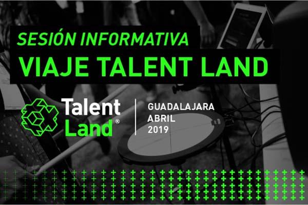 Sesión Informativa Talent Land Guadalajara 2019