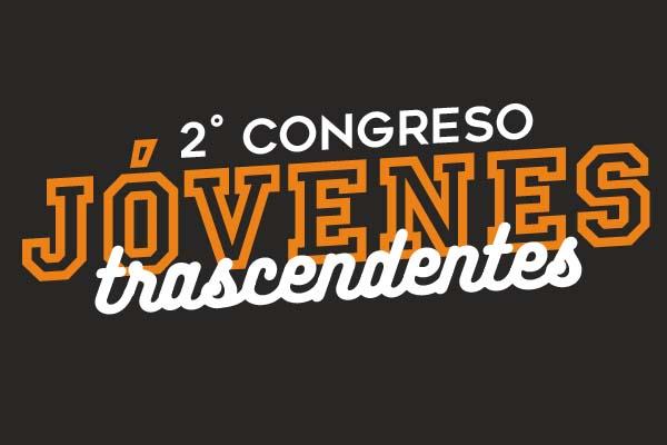 2° Congreso Jóvenes Trascendentes