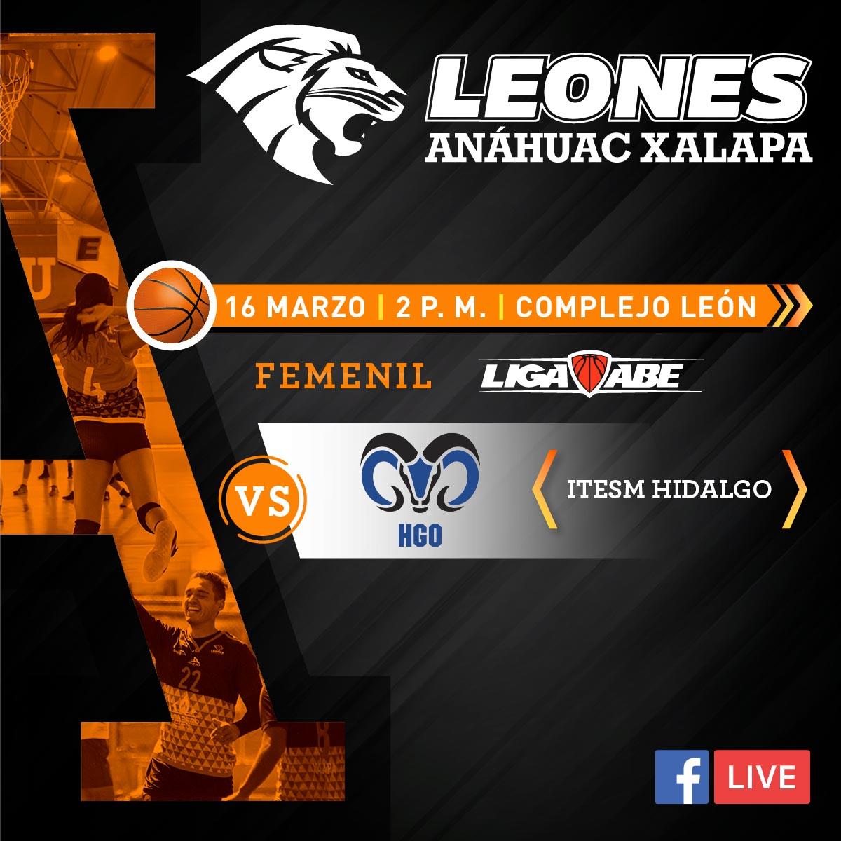 Básquetbol Femenil Liga ABE: Leonas vs ITESM Hidalgo