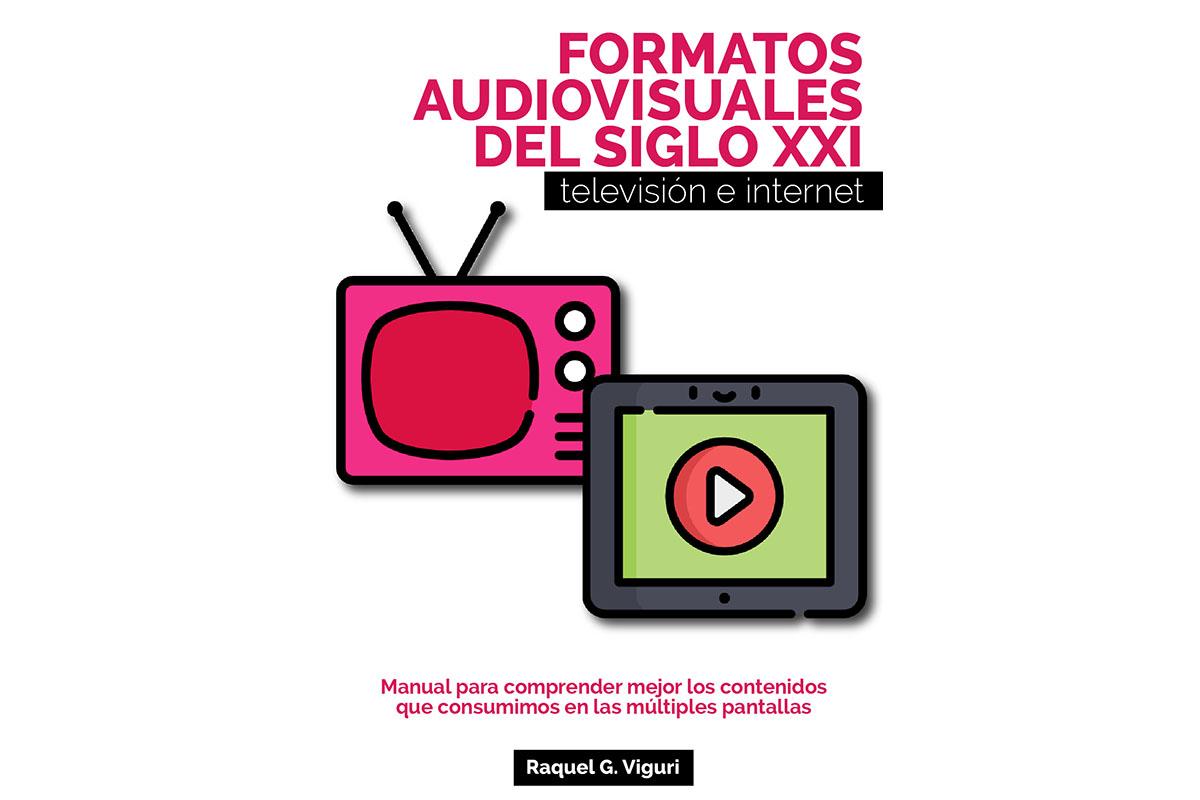 4 / 4 - Presentación del Libro Formatos Audiovisuales del Siglo XXI