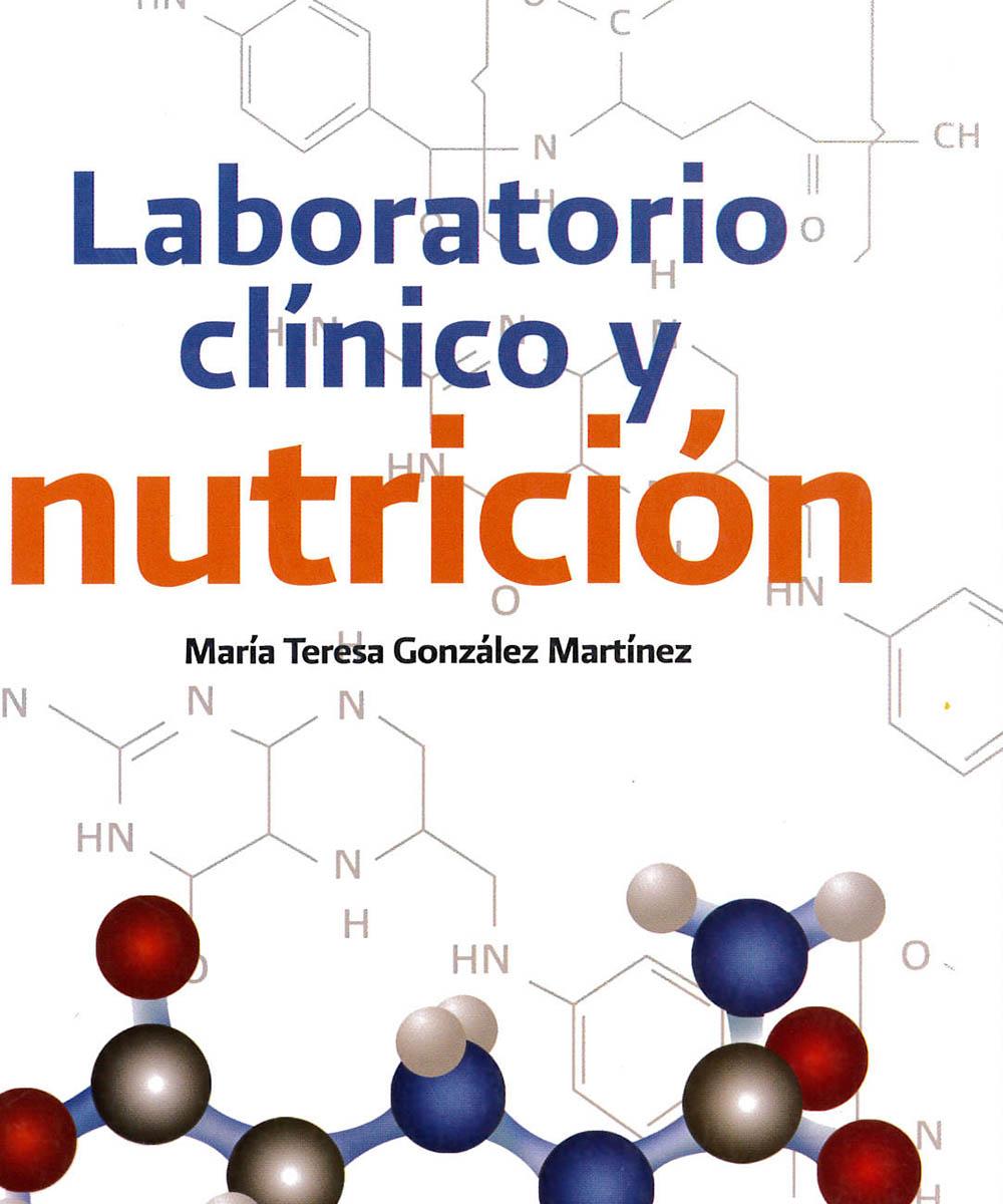1 / 8 - TX551 G65 C.1 Laboratorio Clínico y Nutrición, María Teresa Gónzalez Martínez - El Manual Moderno, México 2012